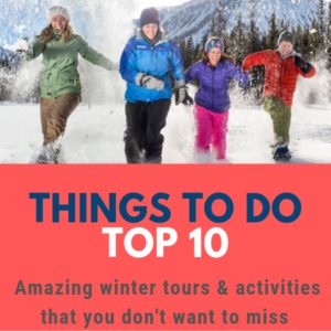 Top ten things to do in Banff in winter